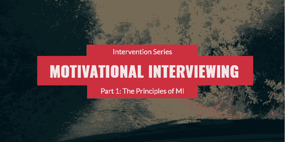 Motivational Interviewing with Students – Part 1: The Principles