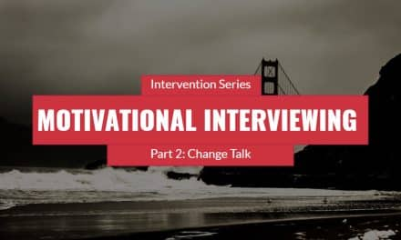 Motivational Interviewing With Students – Part 2: Change Talk