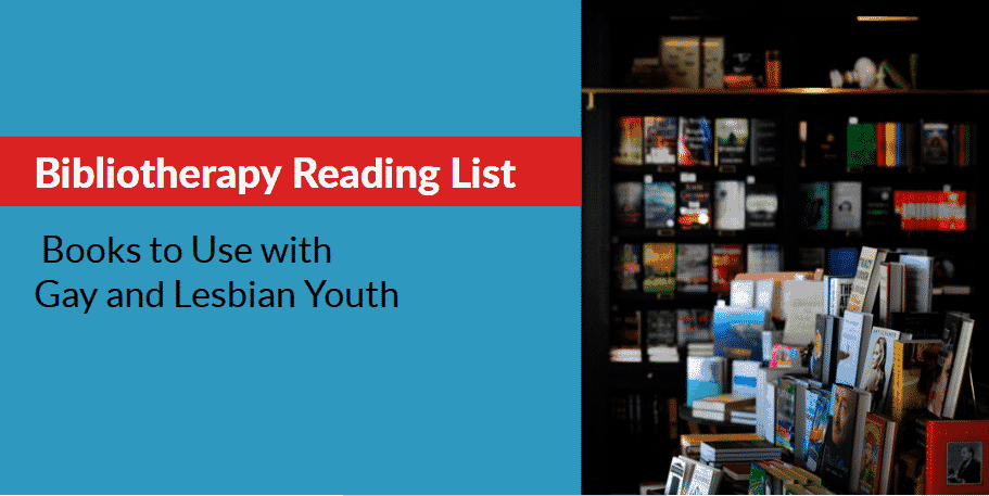 Bibliotherapy Reading List for Gay and Lesbian Youth