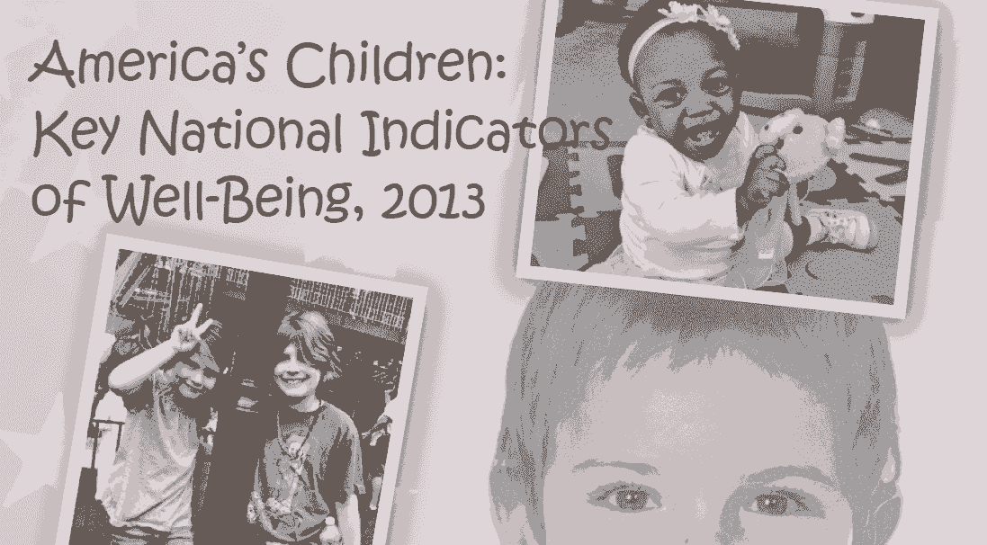 Highlights From National Study on Children's Well-Being, 2013