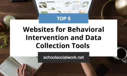 Top 5 Websites for Behavioral Intervention and Data Collection Tools