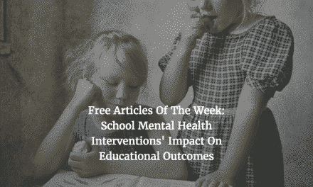 Free Articles of the Week:  School Mental Health and Educational Outcomes