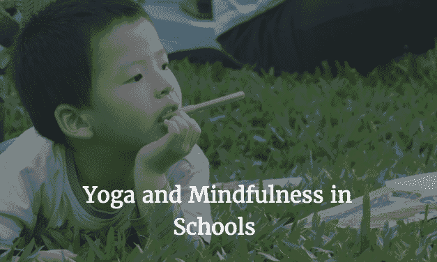 Evidence For Yoga And Mindfulness In Schools
