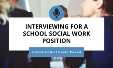 Interviewing for a School Social Work Position
