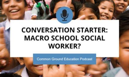 Conversation Starter: Macro School Social Worker?