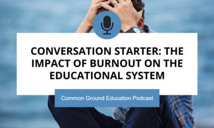 Conversation Starter: The Impact of Burnout on the Educational System