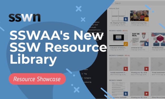A Sneak Peek at SSWAA's New School Social Work Resource Library
