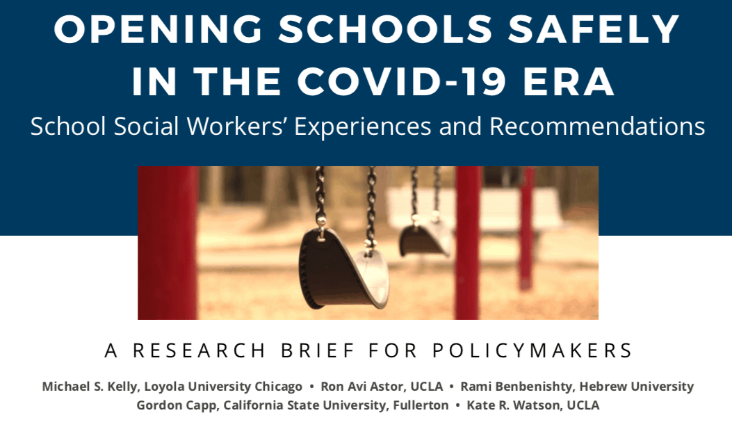 New Research on Opening SchoolS Safely in The COVID-19 Era:  SSW Experiences & Recommendations