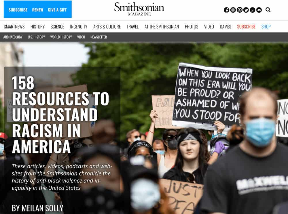 Smithsonian Magazine: 158 Resources to Understand Racism in America