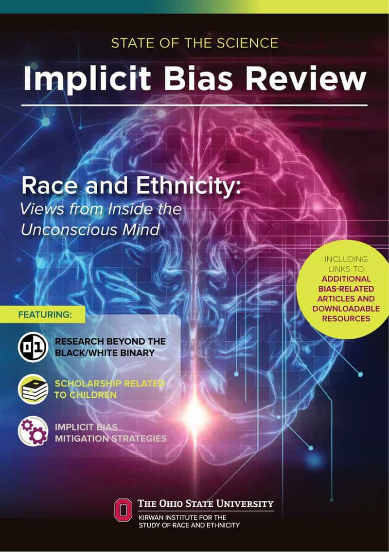 Kirwin Institute: State of the Science Implicit Bias Review